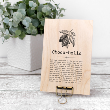 Chocoholic Vintage Words Plaque